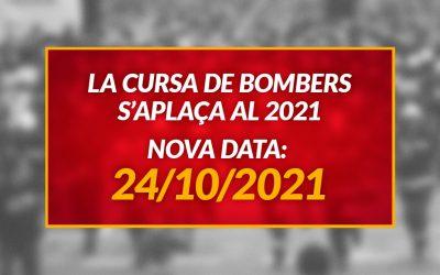 La Cursa de Bombers s'aplaça al 2021 a causa de la COVID-19
