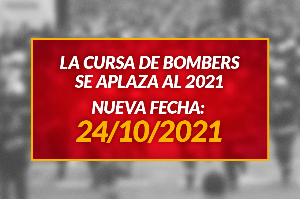 La Cursa de Bombers se aplaza el 2021 debido a la Covid-19